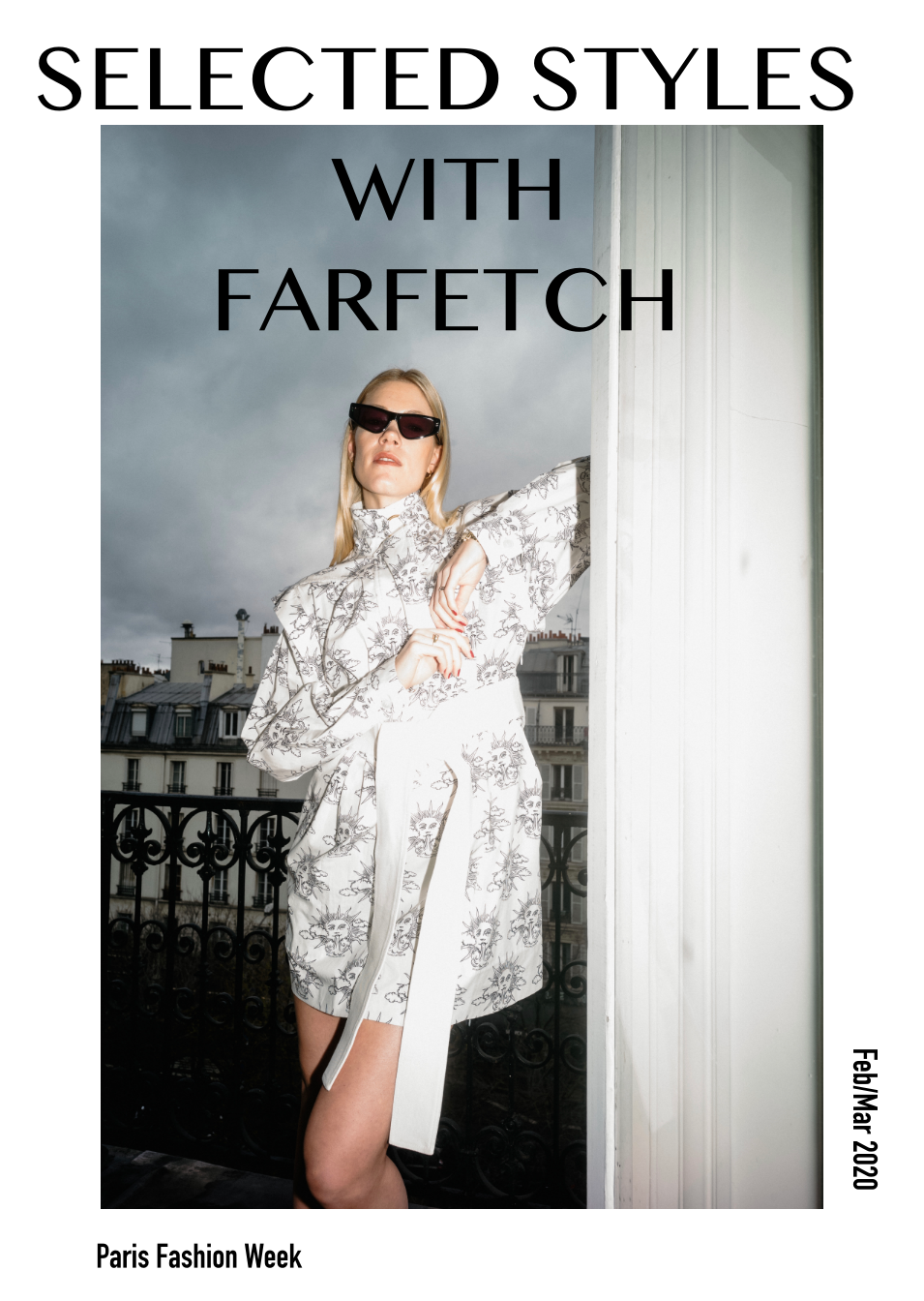 Fashion week Paris with Farfetch